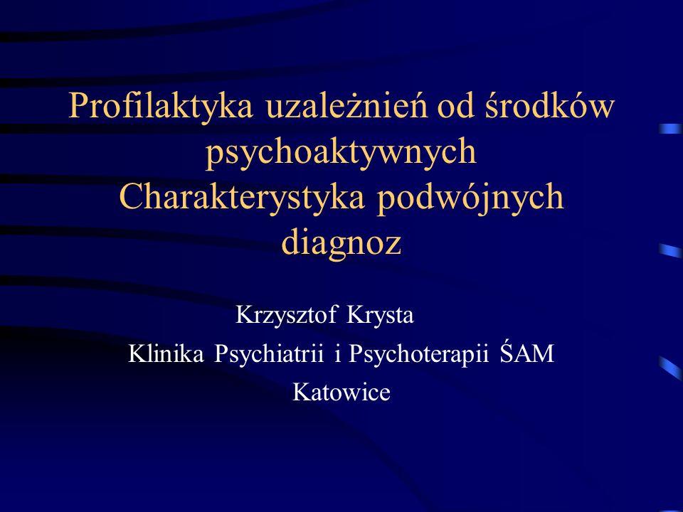 Krzysztof Krysta Klinika Psychiatrii i Psychoterapii ŚAM Katowice