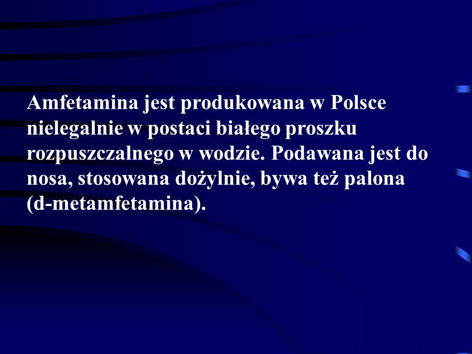 Amfetamina jest produkowana w Polsce nielegalnie w postaci białego proszku rozpuszczalnego w wodzie. Podawana jest do nosa, stosowana dożylnie, bywa też palona