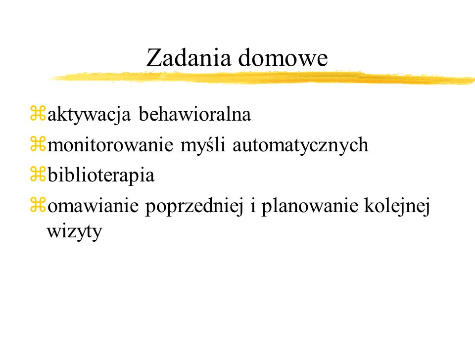 Zadania domowe aktywacja behawioralna