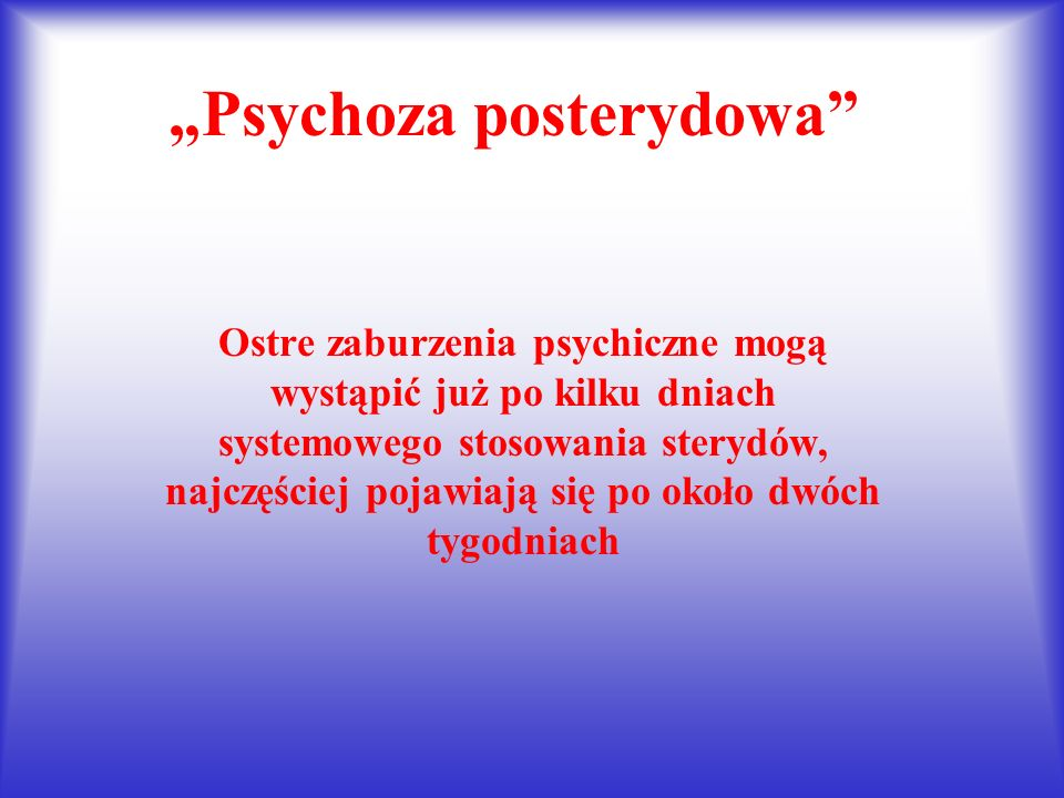 """Psychoza posterydowa"