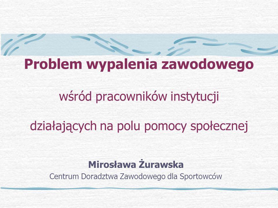 Mirosława Żurawska Centrum Doradztwa Zawodowego dla Sportowców