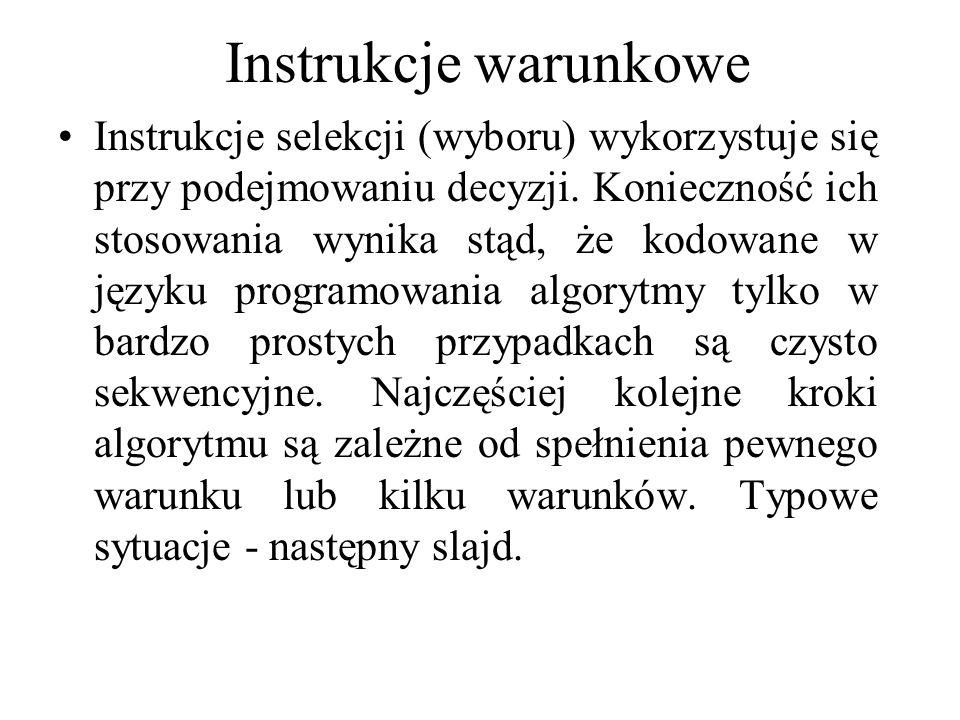 Instrukcje warunkowe