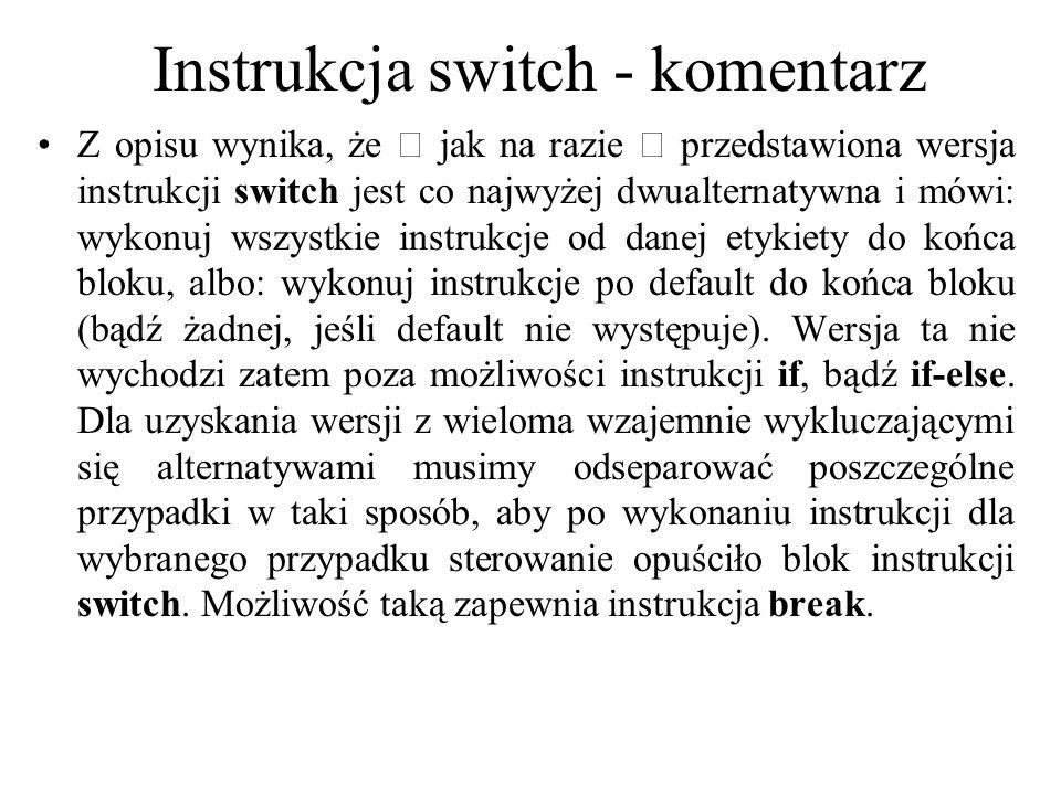 Instrukcja switch - komentarz