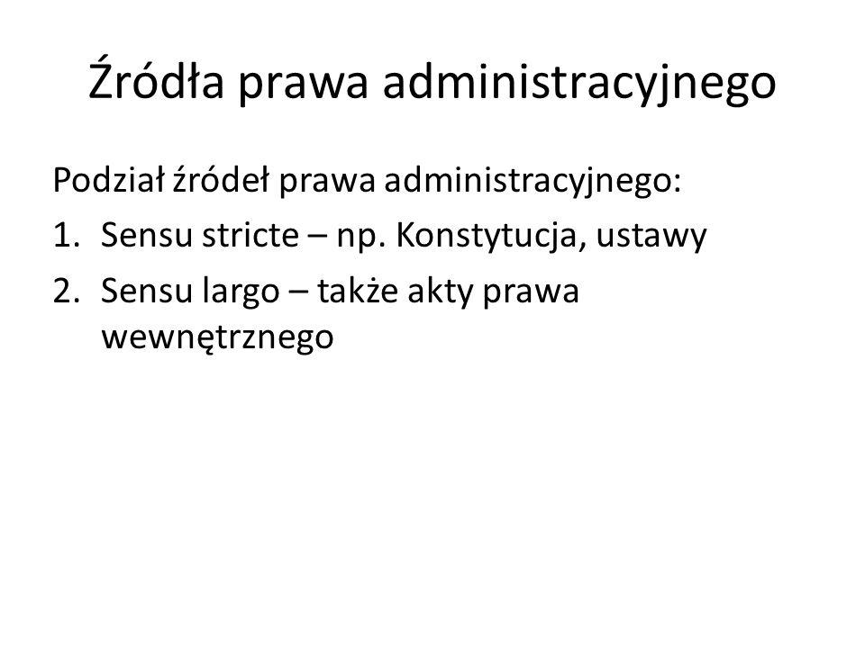 Źródła prawa administracyjnego
