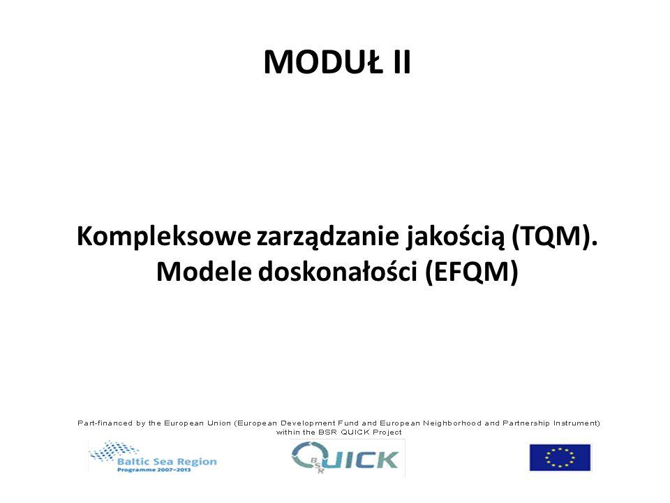 Kompleksowe zarządzanie jakością (TQM). Modele doskonałości (EFQM)