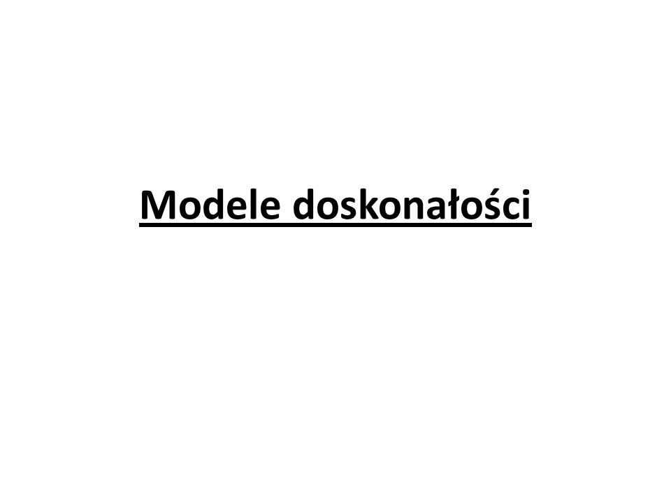 Modele doskonałości