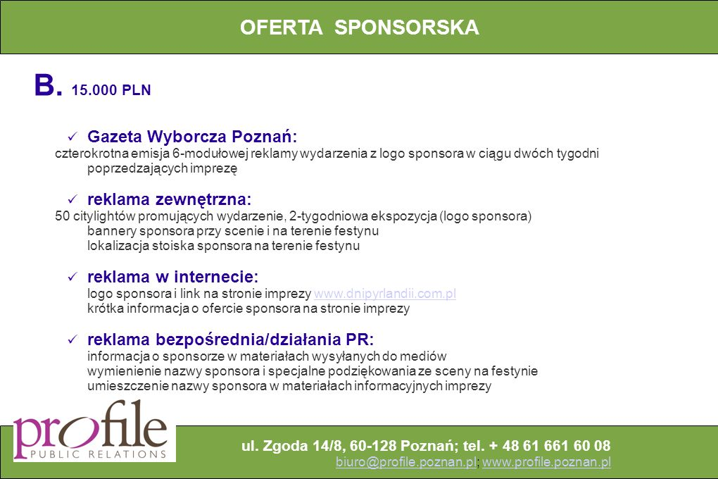 B. 15.000 PLN OFERTA SPONSORSKA Gazeta Wyborcza Poznań: