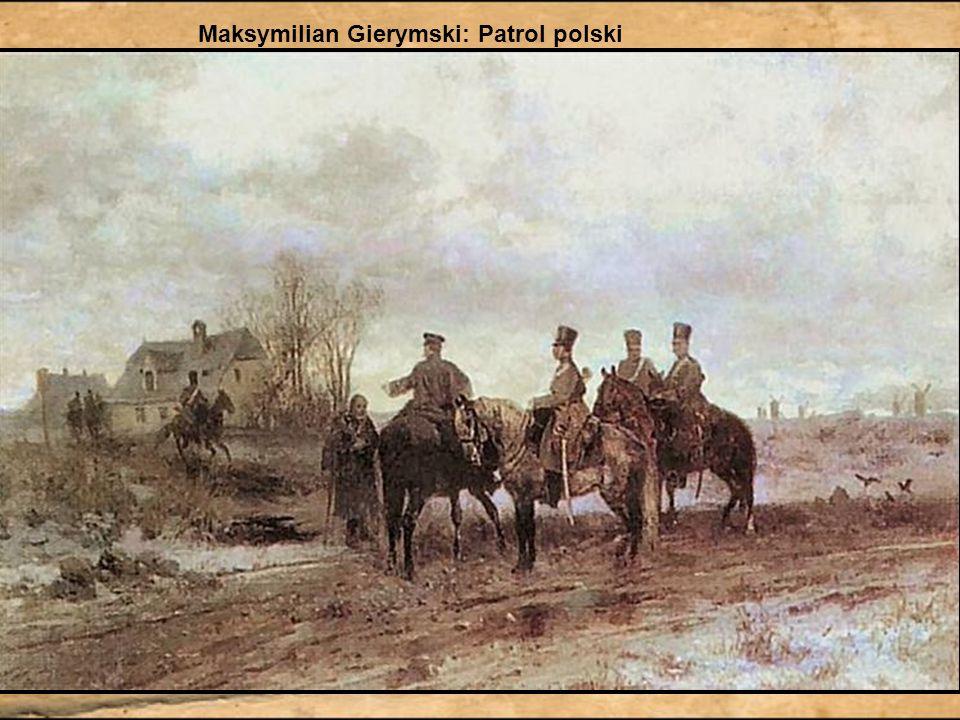 Maksymilian Gierymski: Patrol polski