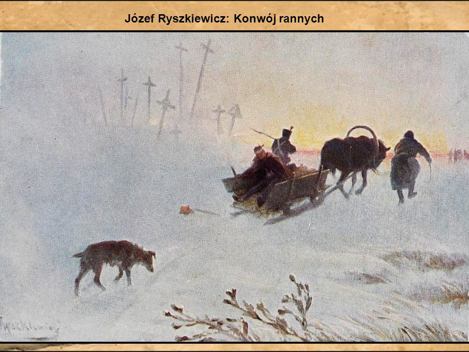 Józef Ryszkiewicz: Konwój rannych