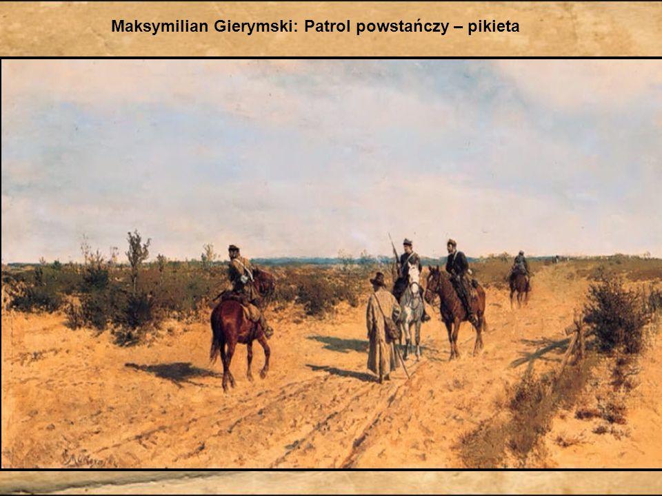 Maksymilian Gierymski: Patrol powstańczy – pikieta