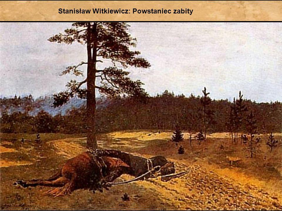 Stanisław Witkiewicz: Powstaniec zabity
