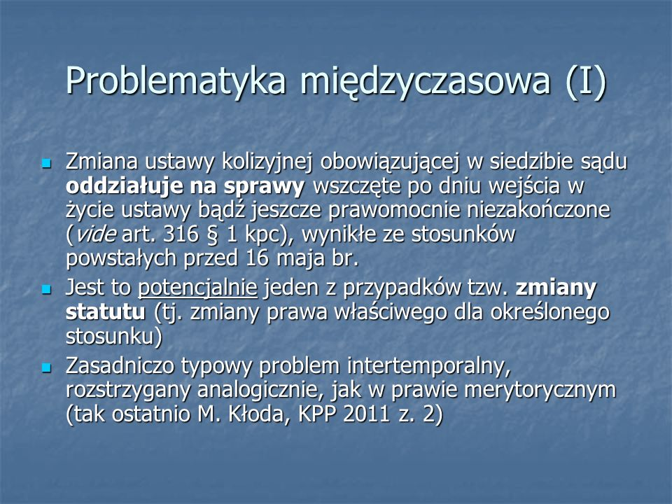 Problematyka międzyczasowa (I)