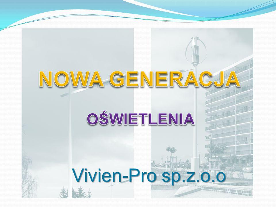 NOWA GENERACJA OŚWIETLENIA Vivien-Pro sp.z.o.o