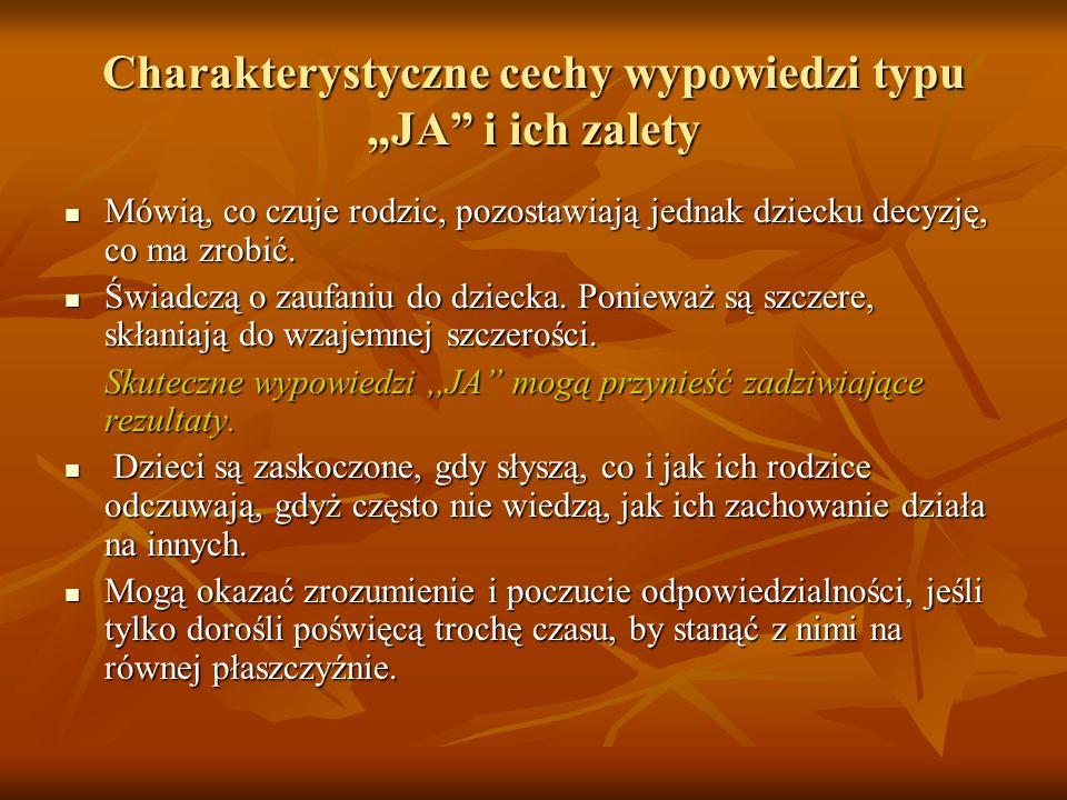 """Charakterystyczne cechy wypowiedzi typu """"JA i ich zalety"""