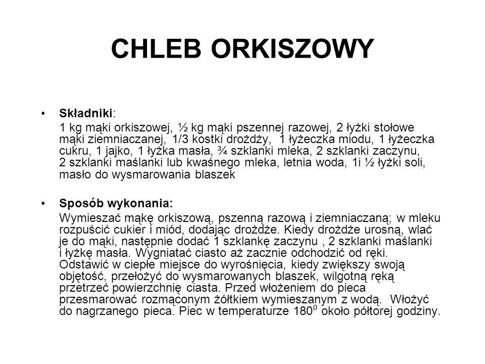 CHLEB ORKISZOWY Składniki: