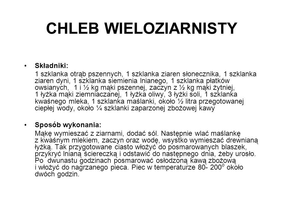 CHLEB WIELOZIARNISTY Składniki: