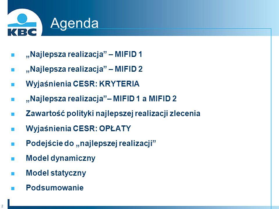 """Agenda """"Najlepsza realizacja – MIFID 1"""