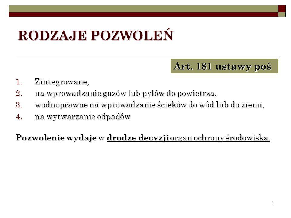 RODZAJE POZWOLEŃ Art. 181 ustawy poś Zintegrowane,