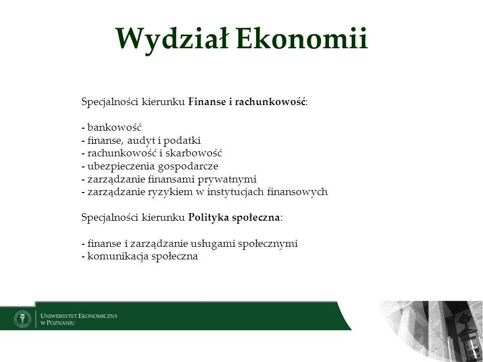 Wydział Ekonomii Specjalności kierunku Finanse i rachunkowość: