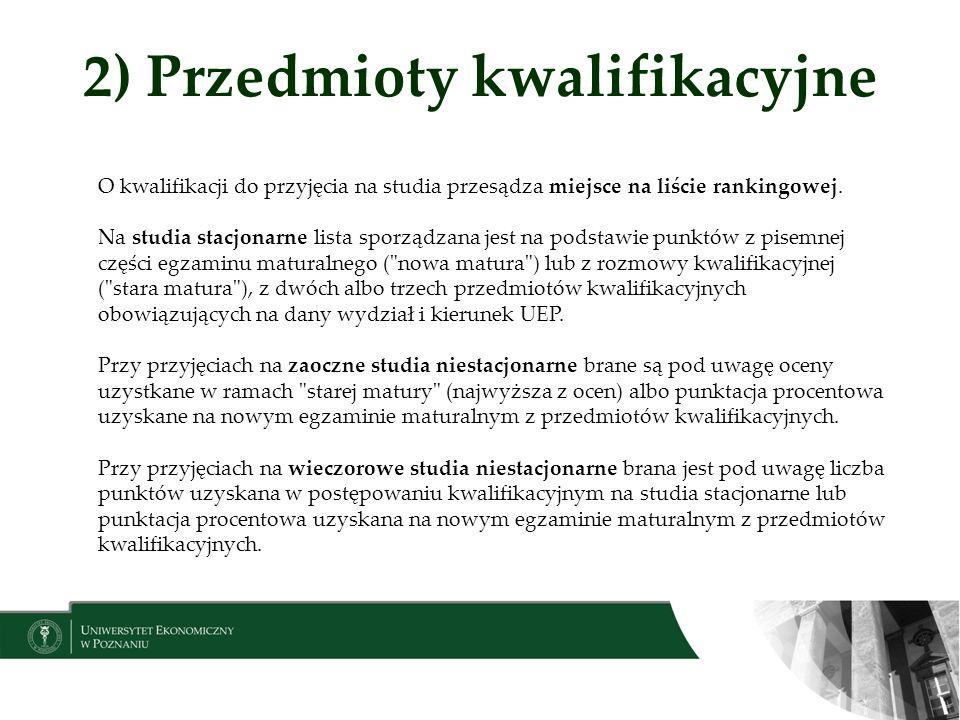 2) Przedmioty kwalifikacyjne
