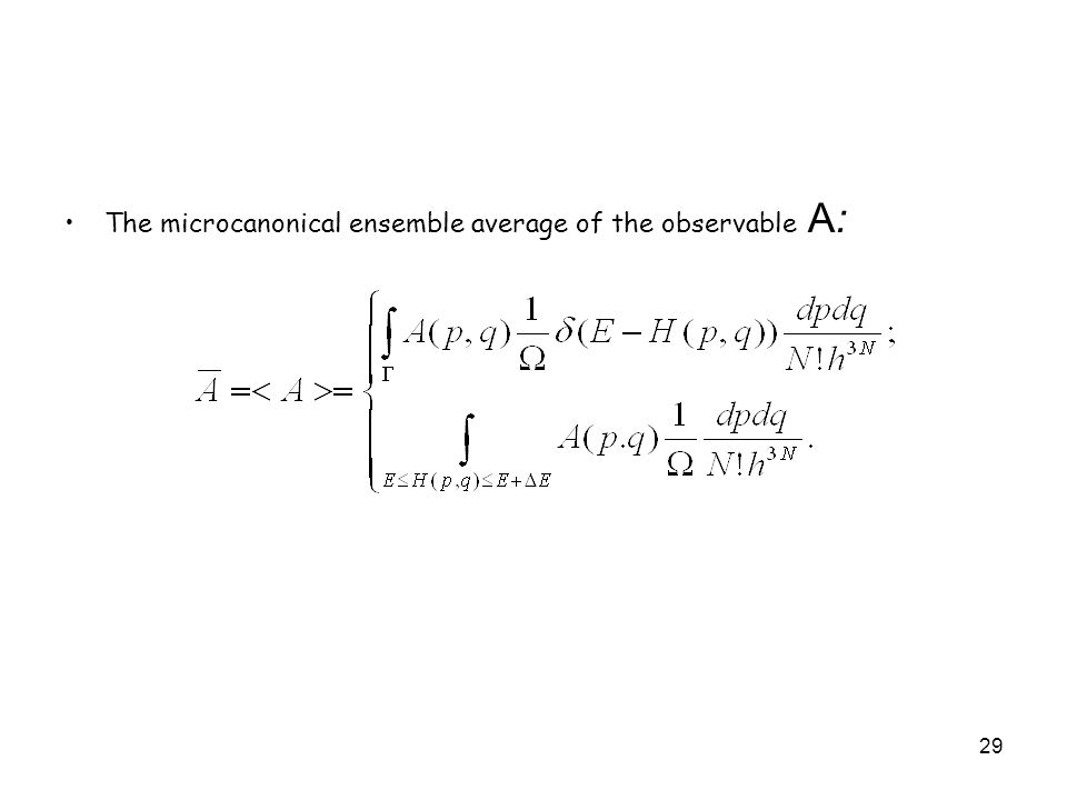 The microcanonical ensemble average of the observable A: