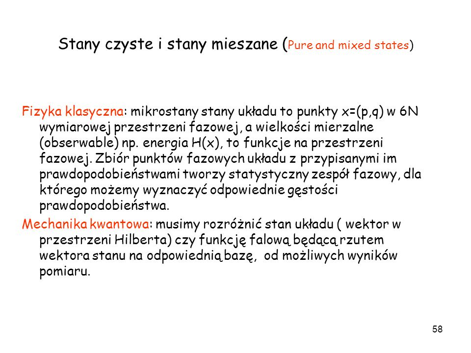 Stany czyste i stany mieszane (Pure and mixed states)