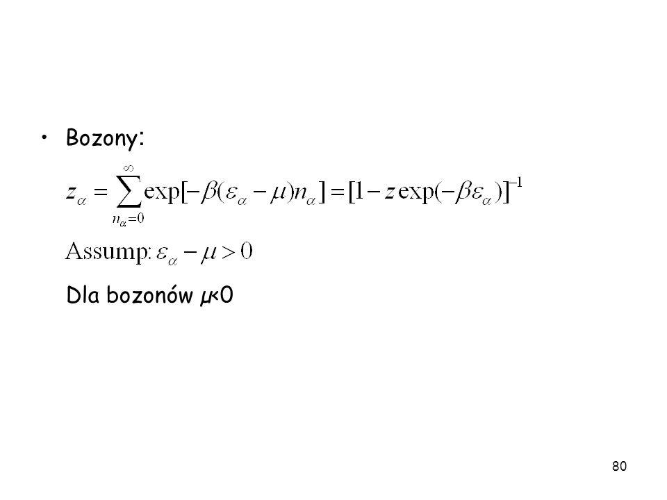 Bozony: Dla bozonów µ<0