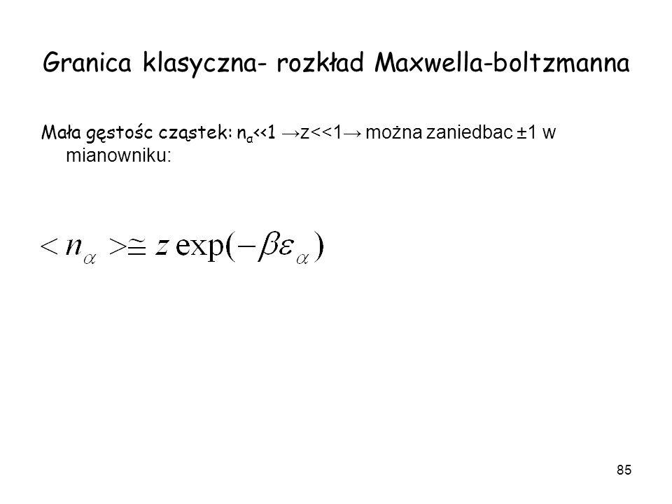 Granica klasyczna- rozkład Maxwella-boltzmanna