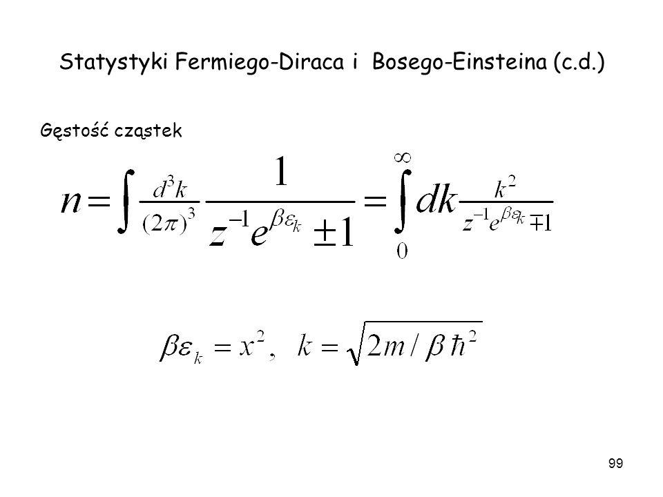 Statystyki Fermiego-Diraca i Bosego-Einsteina (c.d.)