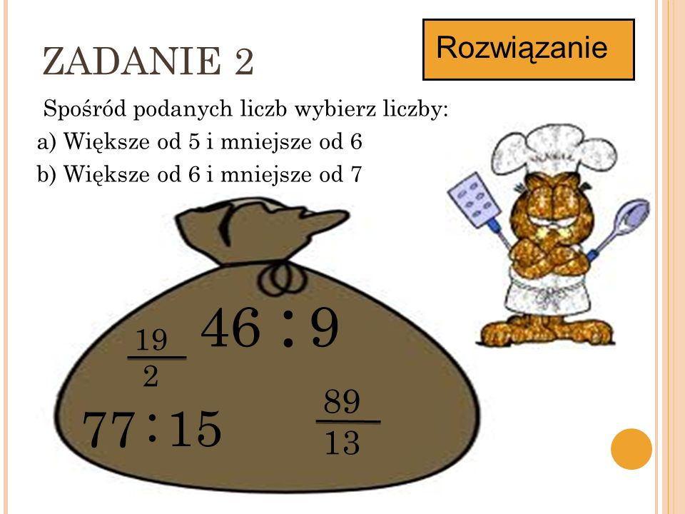 46 : 9 : 77 15 ZADANIE 2 8913 Rozwiązanie 19 2