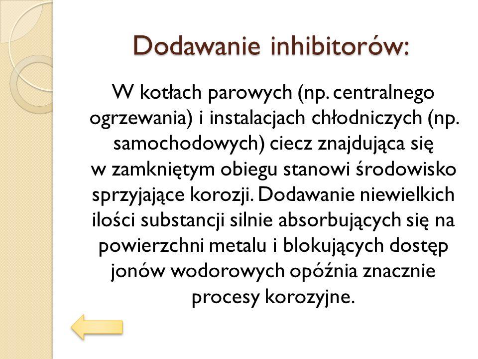 Dodawanie inhibitorów: