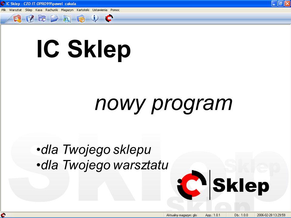 IC Sklep nowy program dla Twojego sklepu dla Twojego warsztatu