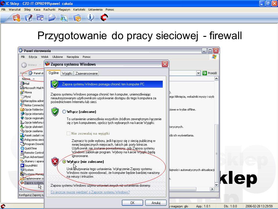 Przygotowanie do pracy sieciowej - firewall