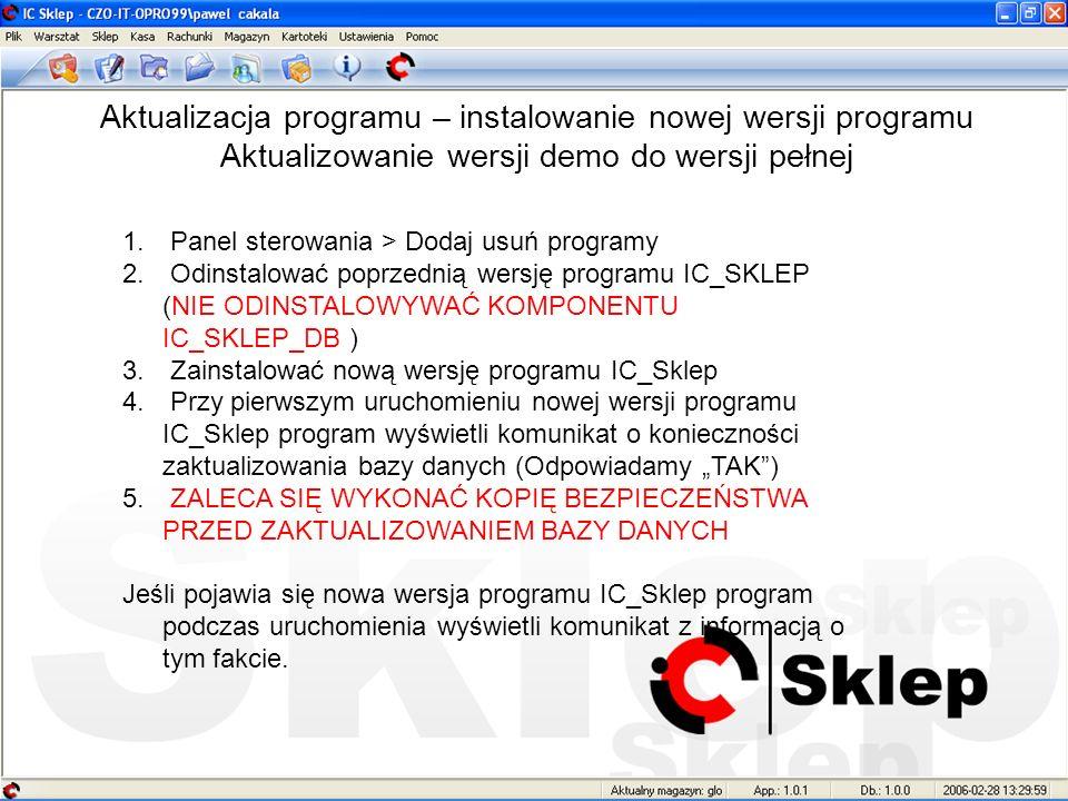 Aktualizacja programu – instalowanie nowej wersji programu Aktualizowanie wersji demo do wersji pełnej