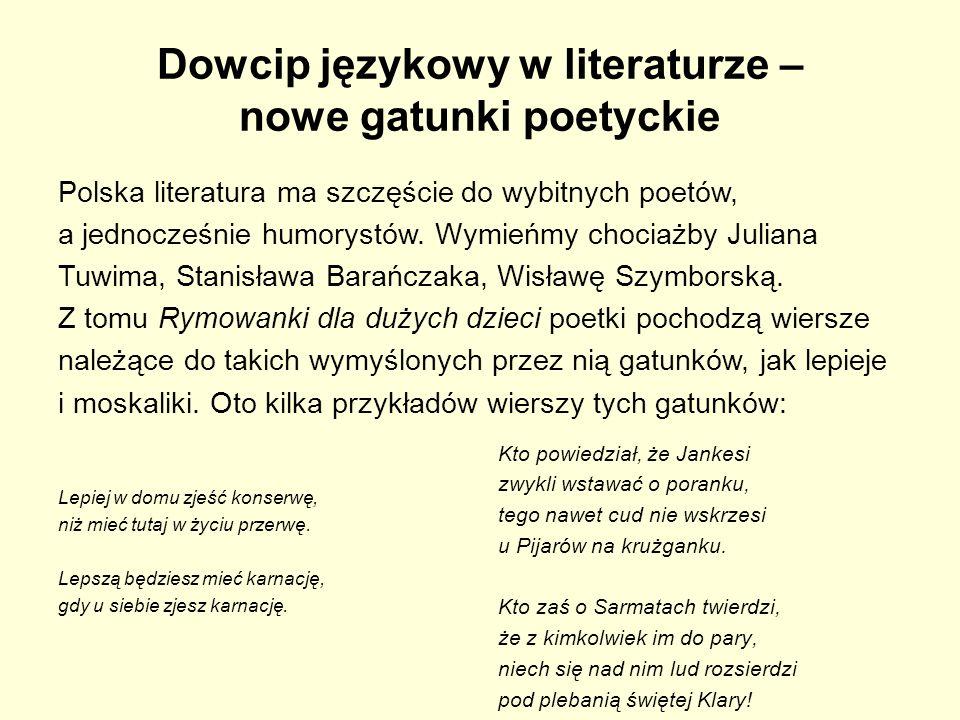 Dowcip językowy w literaturze – nowe gatunki poetyckie
