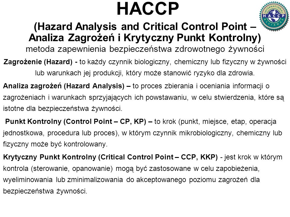 (Hazard Analysis and Critical Control Point –