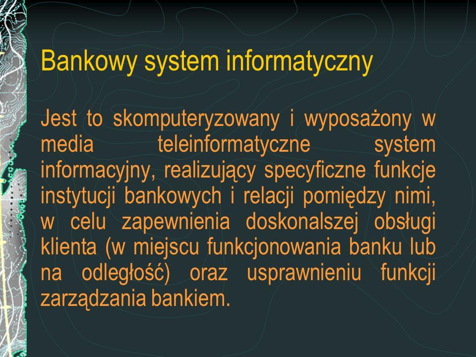Bankowy system informatyczny
