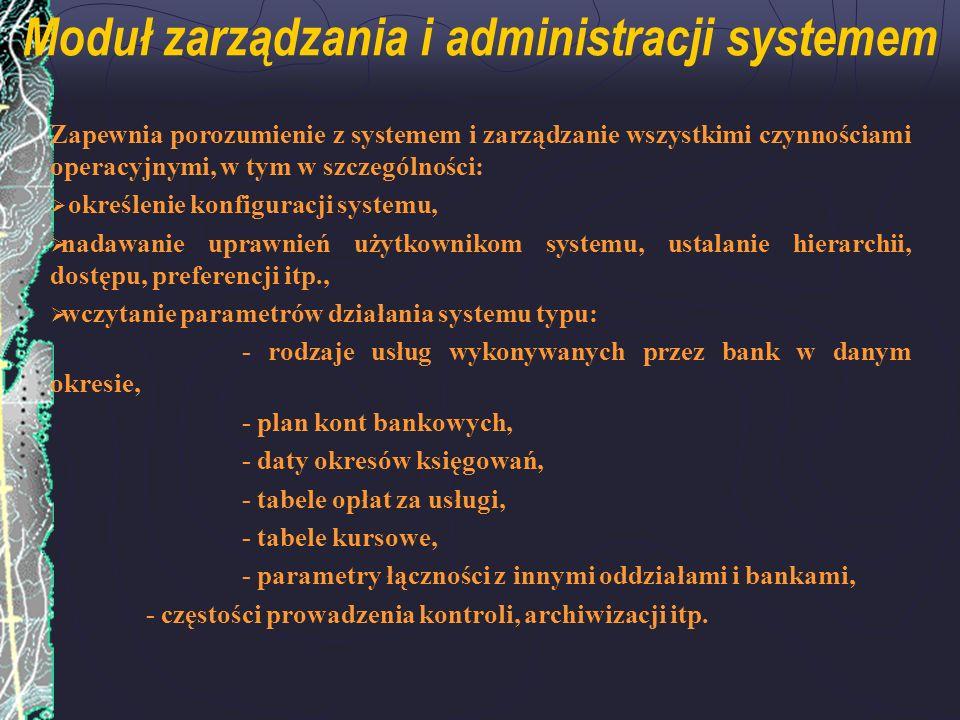 Moduł zarządzania i administracji systemem