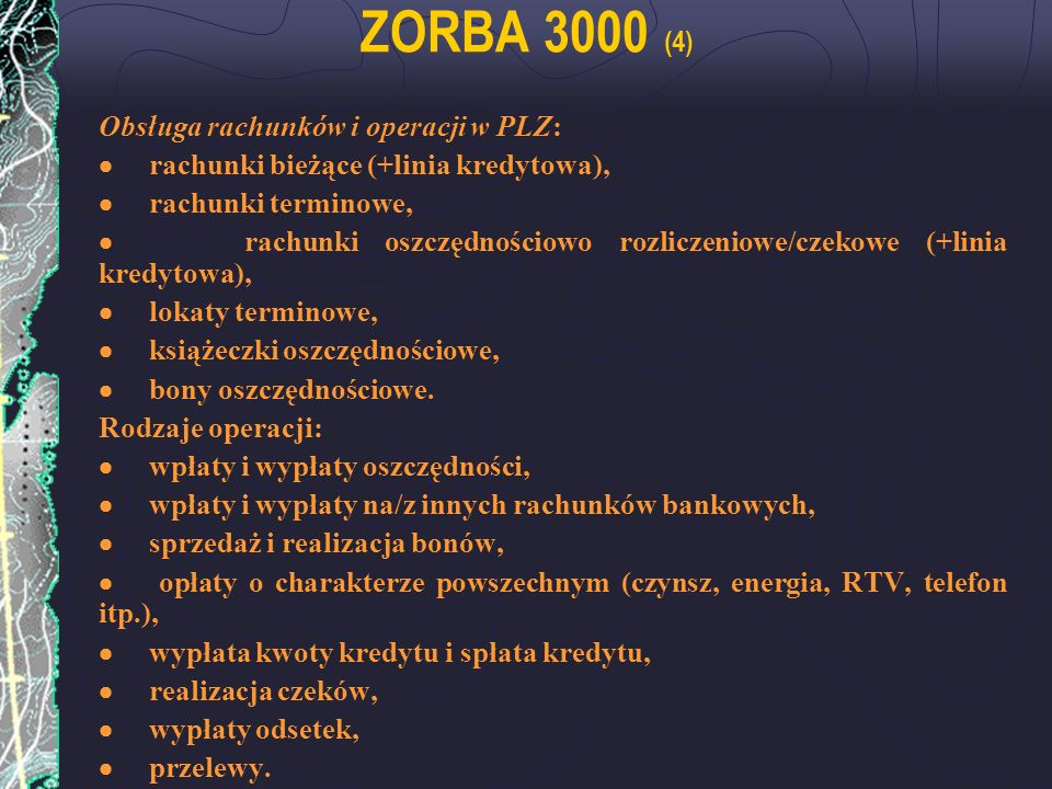 ZORBA 3000 (4) Obsługa rachunków i operacji w PLZ: