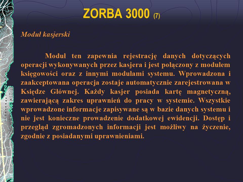 ZORBA 3000 (7) Moduł kasjerski