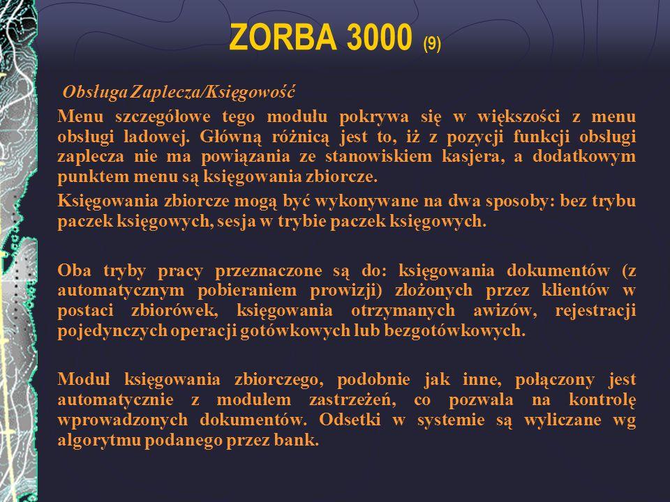 ZORBA 3000 (9) Obsługa Zaplecza/Księgowość