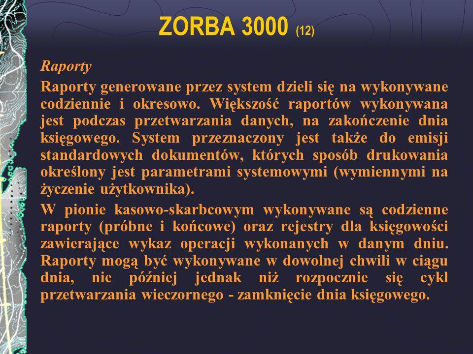 ZORBA 3000 (12) Raporty.