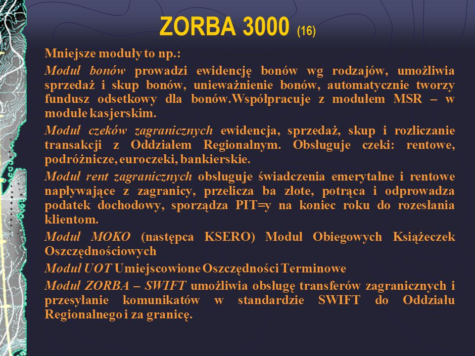 ZORBA 3000 (16) Mniejsze moduły to np.: