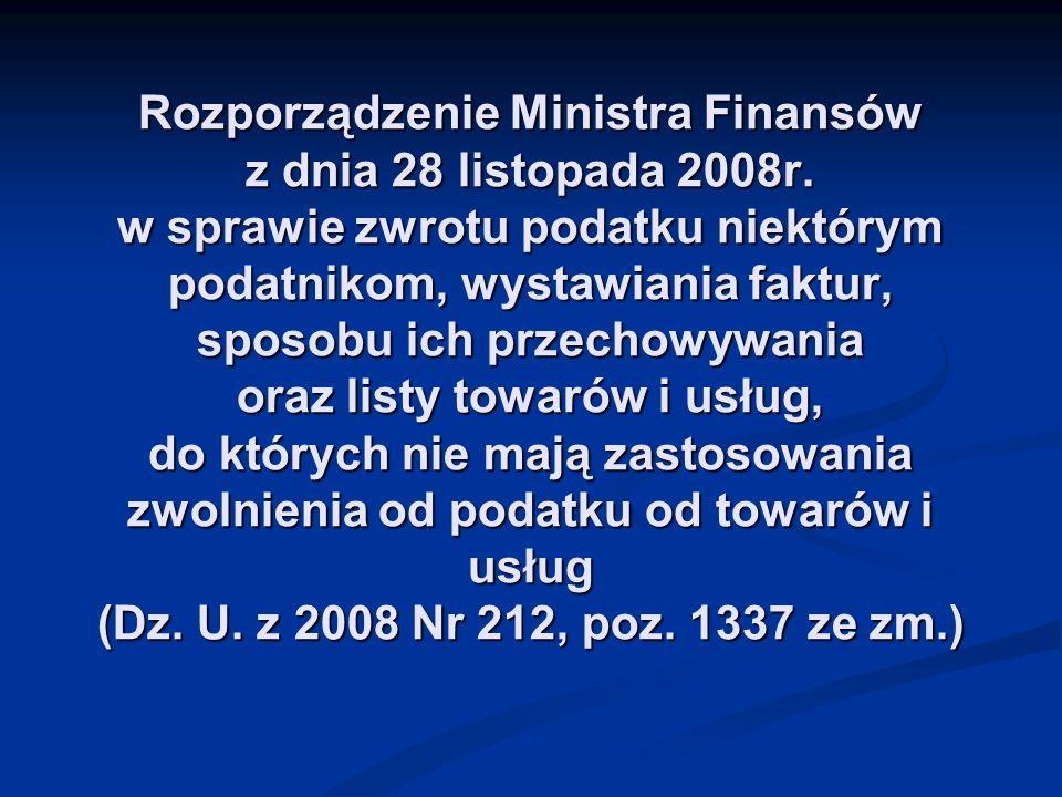 Rozporządzenie Ministra Finansów z dnia 28 listopada 2008r