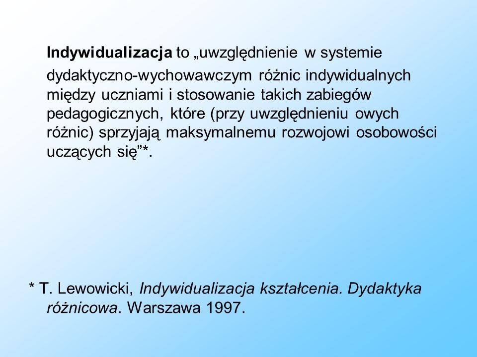 """Indywidualizacja to """"uwzględnienie w systemie"""