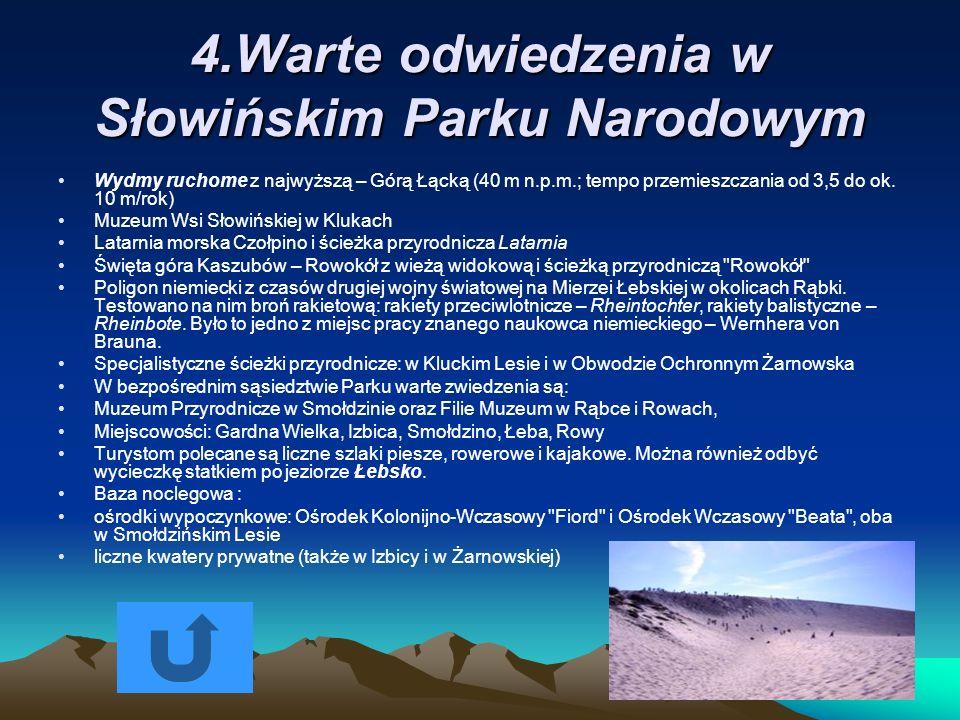 4.Warte odwiedzenia w Słowińskim Parku Narodowym