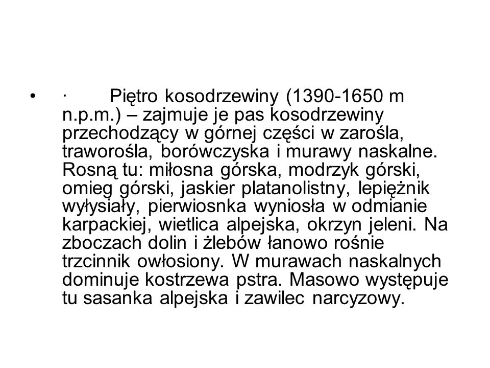 · Piętro kosodrzewiny (1390-1650 m n. p. m