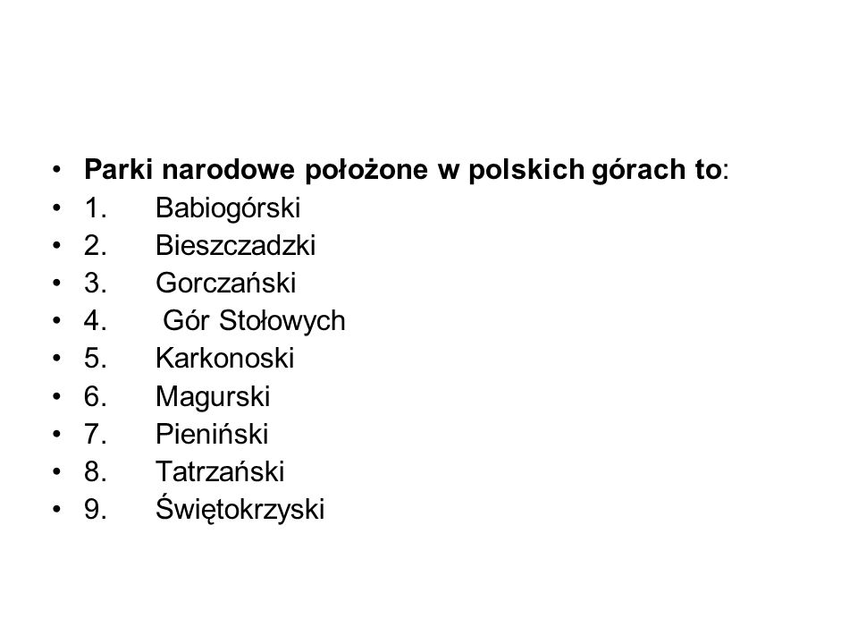 Parki narodowe położone w polskich górach to: