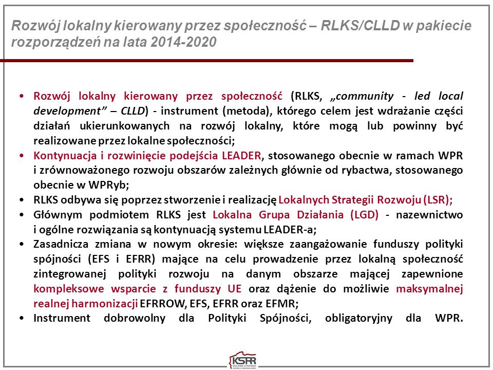 Rozwój lokalny kierowany przez społeczność – RLKS/CLLD w pakiecie rozporządzeń na lata 2014-2020