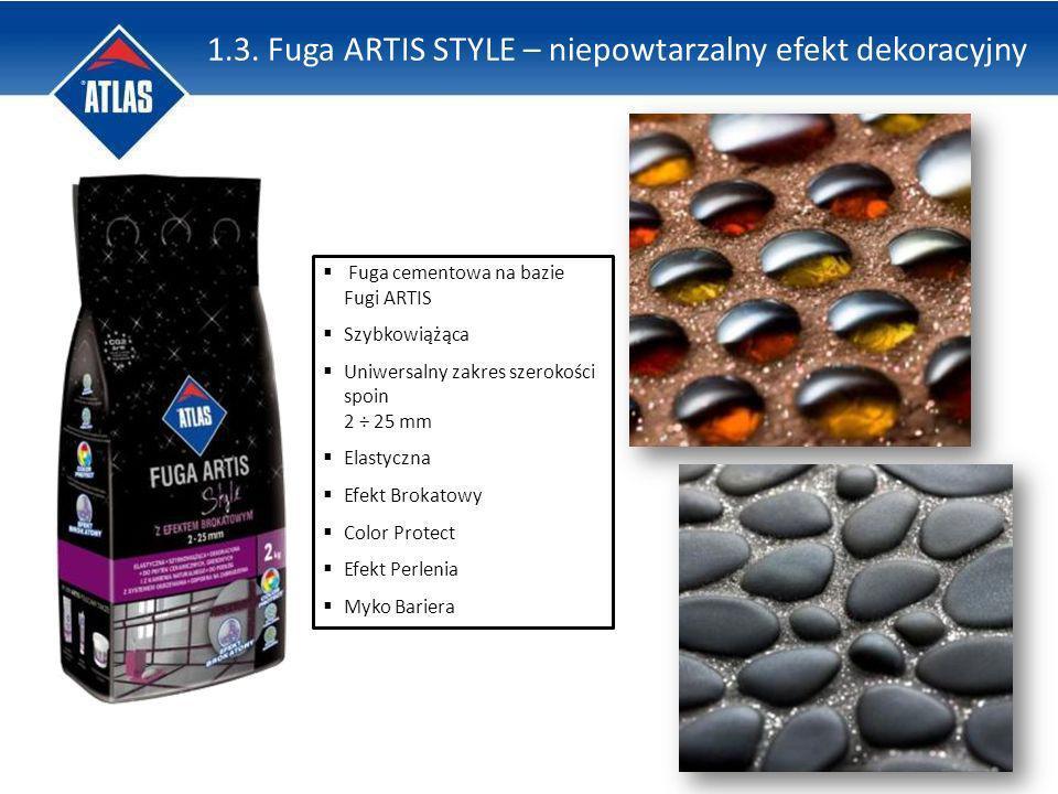 1.3. Fuga ARTIS STYLE – niepowtarzalny efekt dekoracyjny